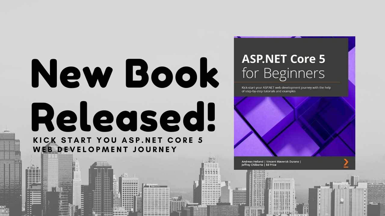 New Book Released - ASP.NET CORE 5 for Beginners